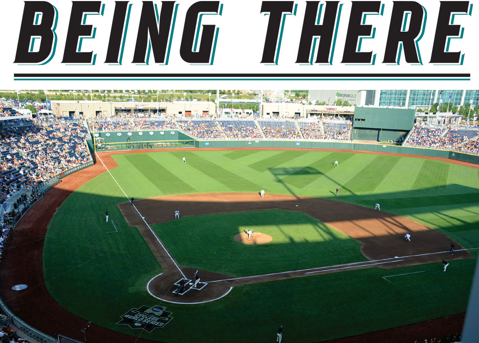 Being There - Many Coastal Carolina University alumni were lucky enough to travel to Omaha in June to witness the Chanticleers' finest hours at the College World Series.