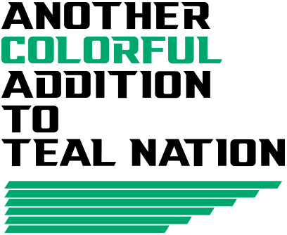 Another colorful addition to Teal Nation