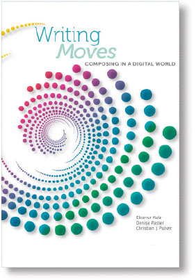Cover of Writing Moves: Composing in a Digital World