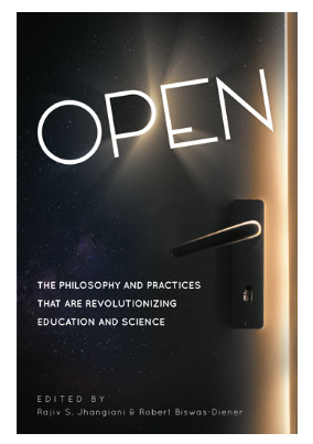 Open Education Book (The Philosophy and Practices That Are Revolutionizing Education and Science