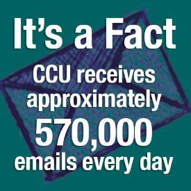 CCU receives approximately 900,000 emails each day