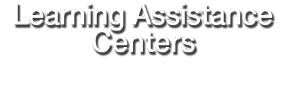 Learning Assistance Centers web type
