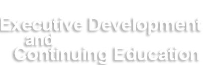 Executive Development and Continuing Education