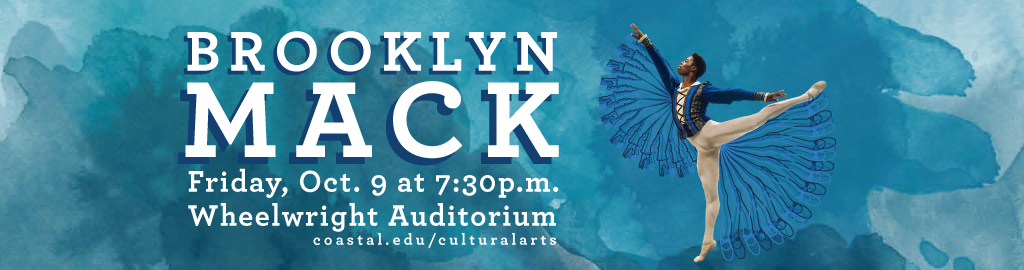 Graphic Banner. Dancer Brooklyn Mack, Friday, October 9 at 7:30 pm in Wheelwright Auditorium.