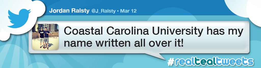 A real teal tweat from Jordan Ralsty. coastal Carolina University has my name written all over it!